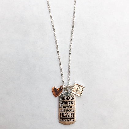 """Go with all your heart"" necklace"