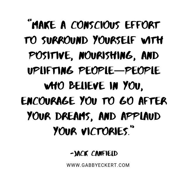 Jack Canfield quote about the people you surround yourself with with and link to www.gabbyeckert.com