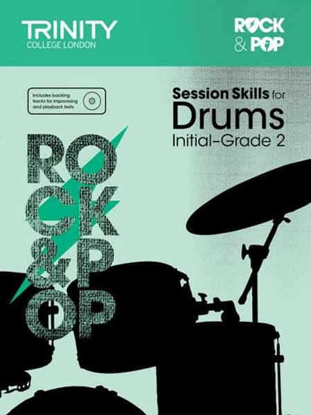 Session Skills for Drums Initial-Grade 2 (Drums)