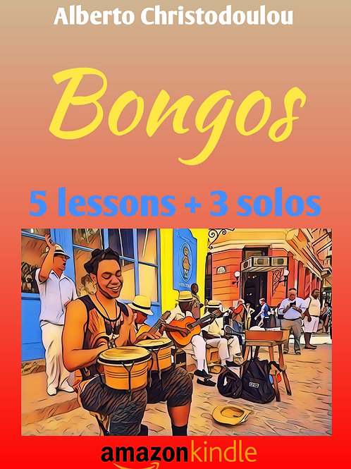 Bongos 5 lessons and 3 Solos by Alberto Christodoulou(Pdf book)