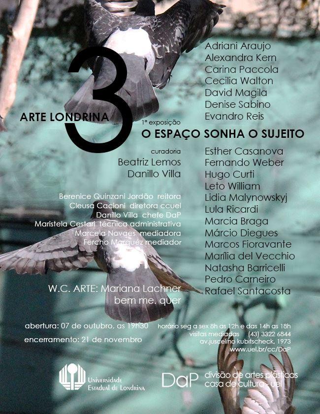 A 1ª exposição do Arte Londrina 3 - O Espaço sonha o Sujeito