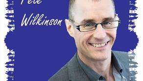 Pete Wilkinson: In Conversation