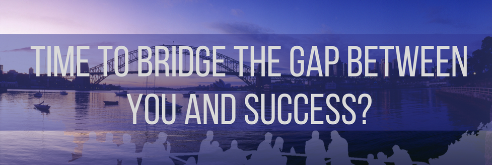 Time tobridge the gap between you & success video