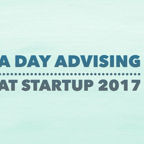 A Day Advising at StartUp 2017
