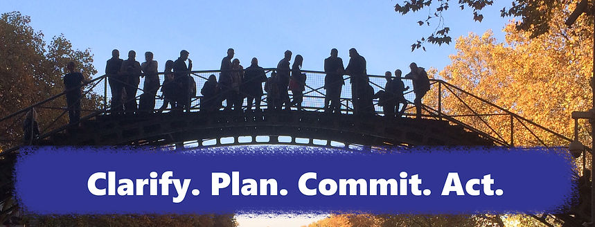 Clarify. Plan. Commit. Act.
