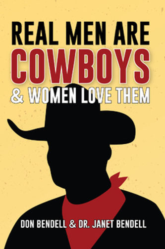 Real Men are Cowboys & Women Love Them