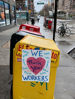 We love workers fighting he panemic!!  Poster on the Upper West Side, Manhattan.