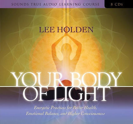 Your Body of Light by Lee Holden copy.jp