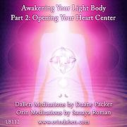 Volume 2 Opening Your Heart Centre Light