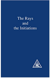 The Rays and the Initiations (A Treatise