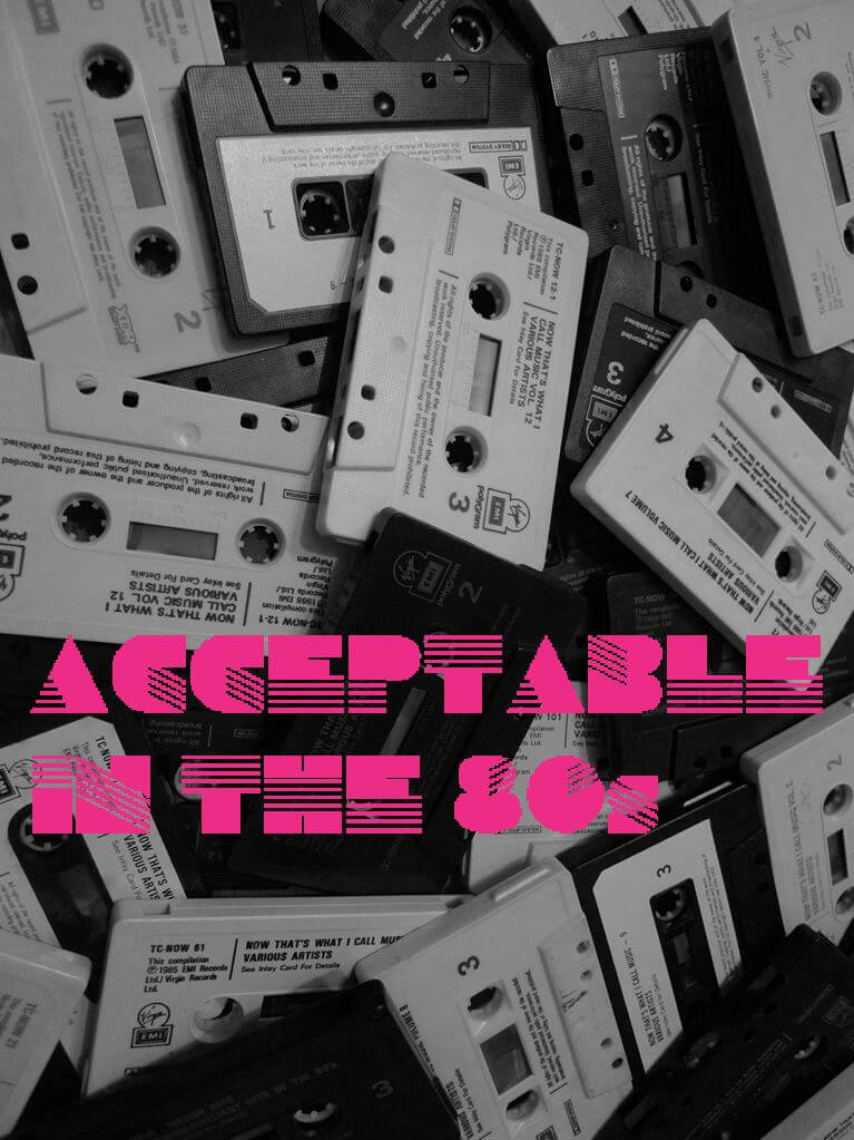 Acceptable in the Eighties