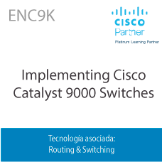 ENC9K   Implementing Cisco Catalyst 9000 Switches