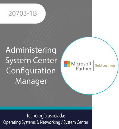20703-1B | Administering System Center Configuration Manager