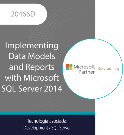 20466D | Implementing Data Models and Reports with Microsoft SQL Server 2014