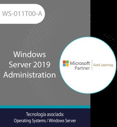 WS-011T00-A | Windows Server 2019 Administration