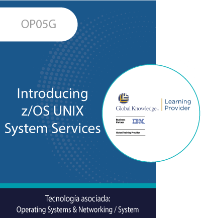 OP05G | Introducing z/OS UNIX System Services