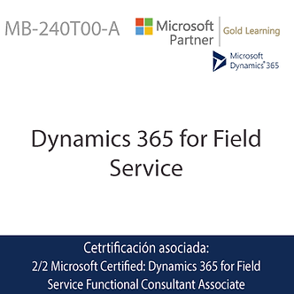 MB-240T00-A   Microsoft Dynamics 365 Field Service