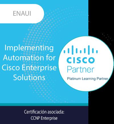 ENAUI | Implementing Automation for Cisco Enterprise Solutions