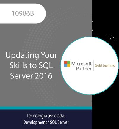 10986B   Updating Your Skills to SQL Server 2016
