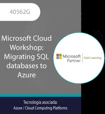 40562G   Microsoft Cloud Workshop: Migrating SQL databases to Azure