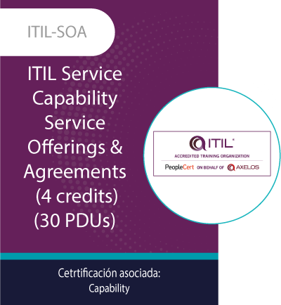 ITIL-SOA | ITIL Service Capability - Service Offerings & Agreements (35 PDUs)