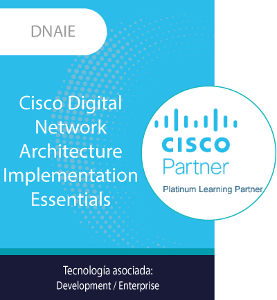 DNAIE | Cisco Digital Network Architecture Implementation Essentials