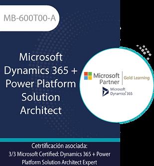 MB-600T00-A   Microsoft Dynamics 365 + Power Platform Solution Architect
