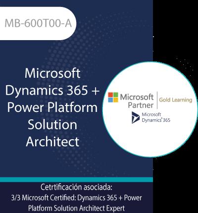 MB-600T00-A | Microsoft Dynamics 365 + Power Platform Solution Architect