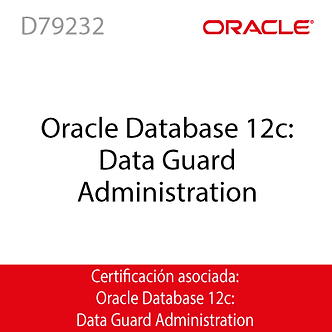 D79232   Oracle Database 12c: Data Guard Administration