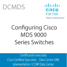 DCMDS | Configuring Cisco MDS 9000 Series Switches