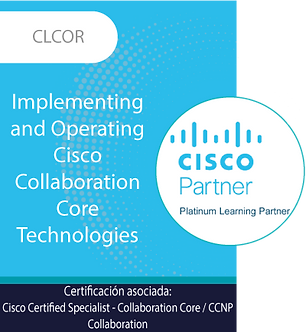 CLCOR | Implementing Cisco Collaboration Core Technologies