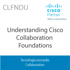 CLFNDU | Understanding Cisco Collaboration Foundations