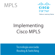 MPLS | Implementing Cisco MPLS