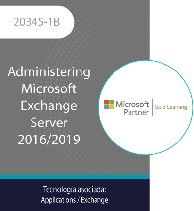 20345-1B | Administering Microsoft Exchange Server 2016/2019