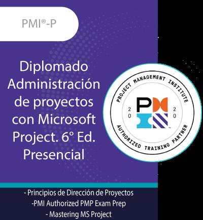 PMI®-P | Diplomado Administración de proyectos con Microsoft Project. 6° Ed.