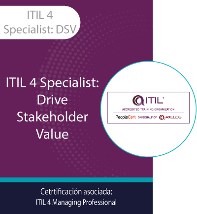 ITIL 4 Specialist: DSV   ITIL Specialist: Drive Stakeholder Value