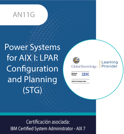 AN11G | Power Systems for AIX I: LPAR Configuration and Planning