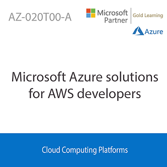 AZ-020T00-A | Microsoft Azure solutions for AWS developers