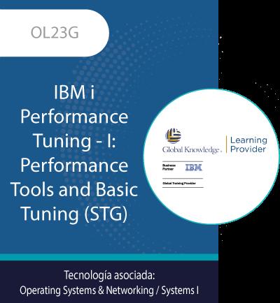 OL23G | IBM i Performance Tuning  I IBM i Structure, Tailoring and Basic Tuning
