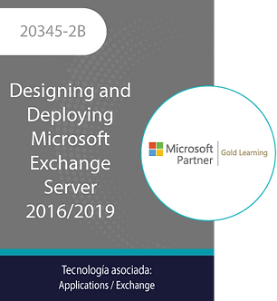 20345-2B | Designing and Deploying Microsoft Exchange Server 2016/2019