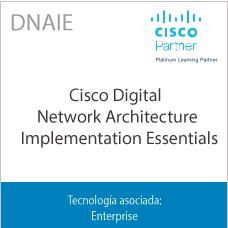 DNAIE | Cisco Digital Network Architecture Implementation Essentials