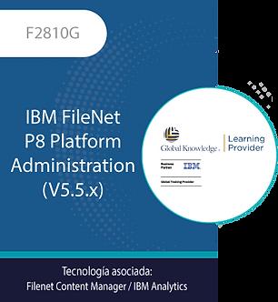 F2810G | IBM FileNet P8 Platform Administration (V5.5.x)