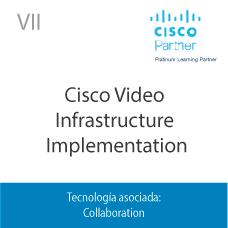 VII | Cisco Video Infrastructure Implementation