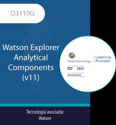 O3110G| Watson Explorer Analytical Components (v11)