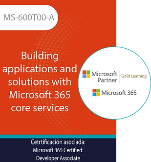MS-600T00-A | Building applications and solutions with Microsoft 365 core servic