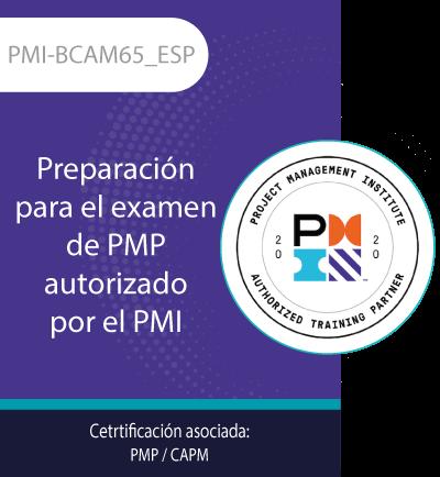 PMI-BCAM65_ESP | Preparación para el examen de PMP autorizado por el PMI