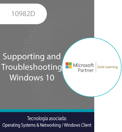 10982D   Supporting and Troubleshooting Windows 10