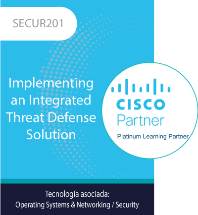 SECUR201 | Implementing an Integrated Threat Defense Solution