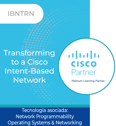 IBNTRN | Transforming to a Cisco Intent-Based Network
