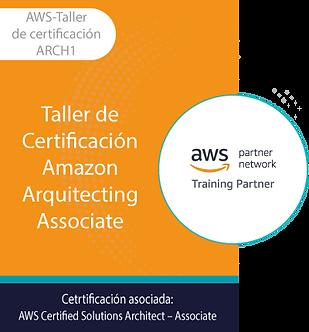 AWS-Taller Cert | Taller de Certificación Amazon Arquitecting Associate